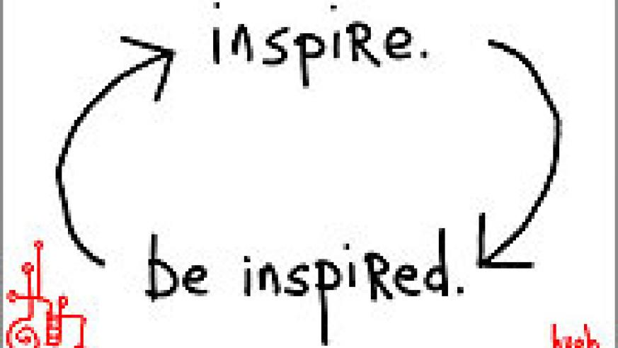 Inspiration is reciprical. Inspire others and be inspired. Net photo
