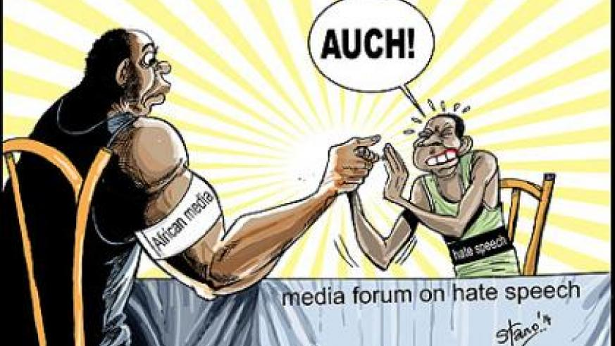 A two-day African media forum, which closed yesterday in Kigali, resolved to rally the media around the continent to seek an end to hate speech.