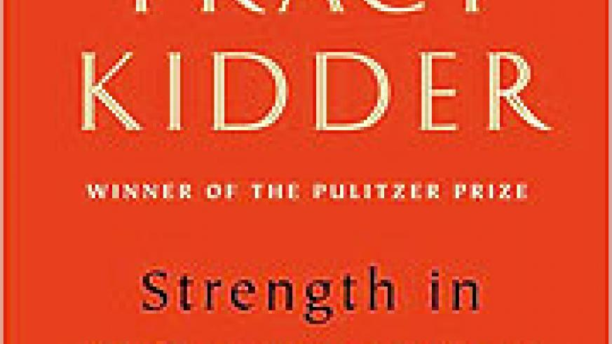 Author: Tracy Kidder;Published: August 25th 2009 by Random House,Binding: Hardcover, 304 pages