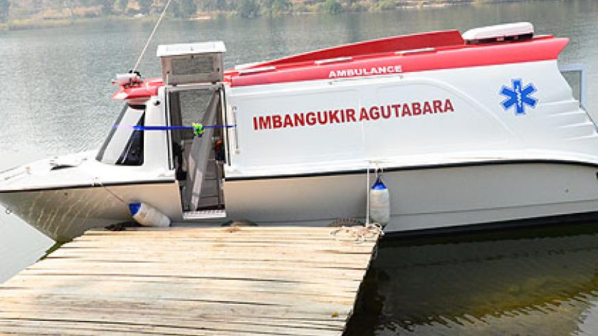 The boat is expected to save the thousands of lives and reduce infant and maternal mortality.  The New Times/Courtsey.